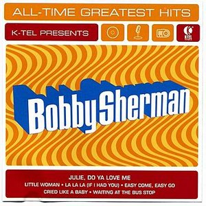 Bobby Sherman All Time Greatest Hits
