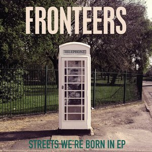 Streets We're Born In EP
