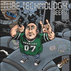Tube Technology