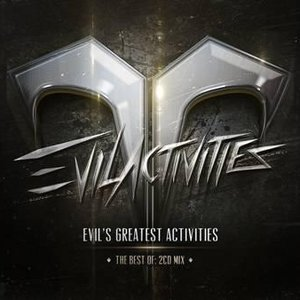 Evil's Greatest Activities