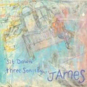 Sit Down: Three Songs by James