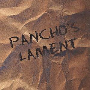 Pancho's Lament