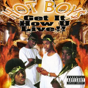 Get It How U Live!!