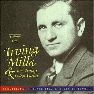 Avatar for Irving Mills & His Hotsy Totsy Gang
