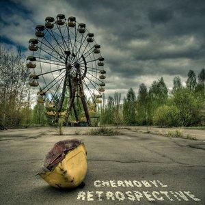 Chernobyl Retrospective