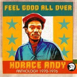 Feel Good All Over: Anthology 1970-1976