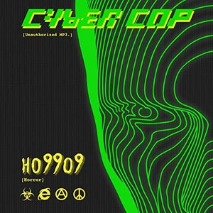 Cyber Cop [Unauthorized MP3.]