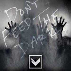 Don't Feed The Dark