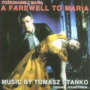 Zdjęcia dla 'A Farewell To Maria'