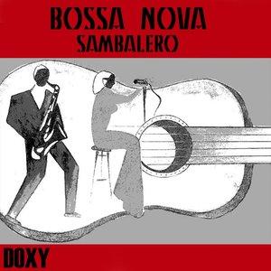 Bossa Nova Sambalero (Doxy Collection)
