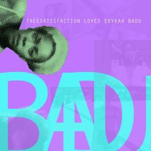 THEESatisfaction Loves Erykah Badu