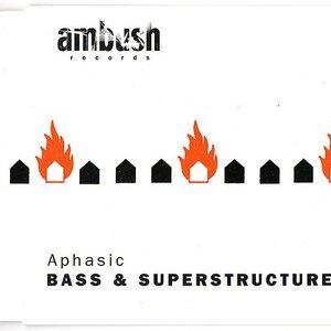 Bass & Superstructure