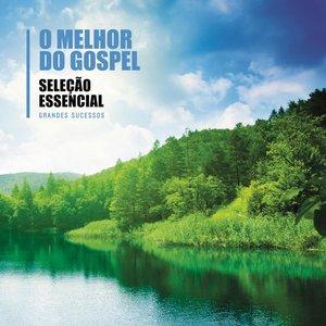 Essencial - O melhor do Gospel