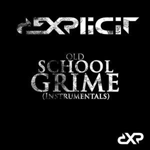 Old School Grime (Instrumentals)