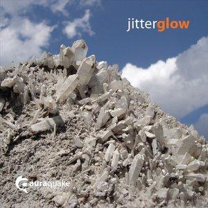 Bild für 'Jitter Glow'