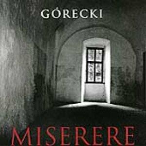 Henryk Górecki: Miserere