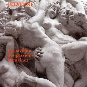 Le pavillon des passions humaines