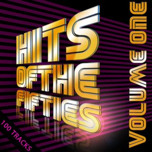 100 Hits Of the 50's Vol 1 (Digitally Remastered)