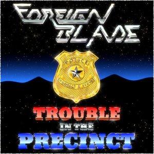 Trouble in the Precinct