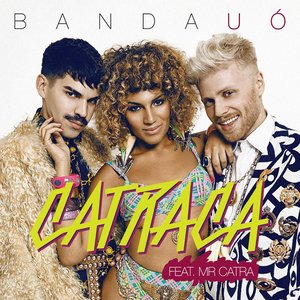 Catraca (Feat. Mr Catra) - Single