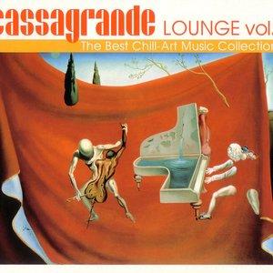 Cassagrande Lounge, Vol. 2 (The Best Chill - Art Music Collection)