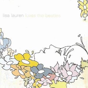 Lisa Lauren Loves The Beatles