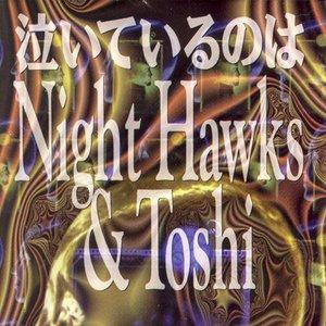 Avatar for Night Hawks & Toshi