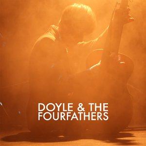 Doyle & The Fourfathers