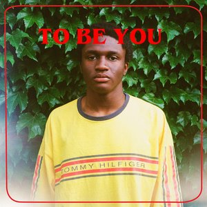 To Be You