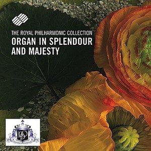 Organ In Splendour And Majesty