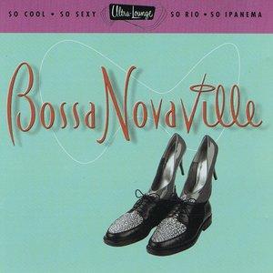 Image for 'Ultra-Lounge, Vol. 14: Bossa Novaville'