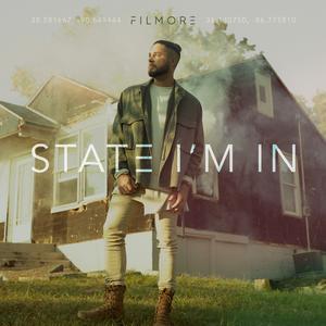 Filmore - State I'm In