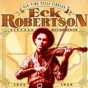 Old-Time Texas Fiddler: Vintage Recordings 1922-1929