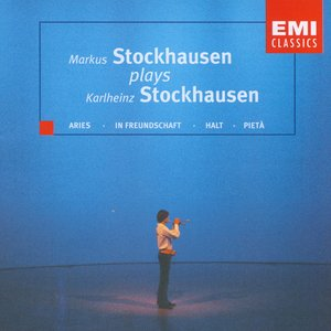 Markus Stockhausen Plays Karlheinz Stockhausen