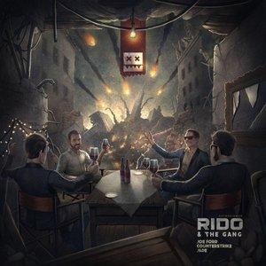 Rido & The Gang