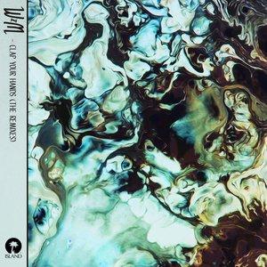 Clap Your Hands (The Remixes)