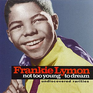 Not Too Young To Dream - Undiscovered Rarities