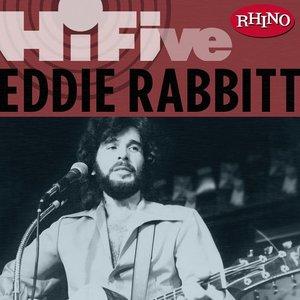 Rhino Hi-Five: Eddie Rabbit