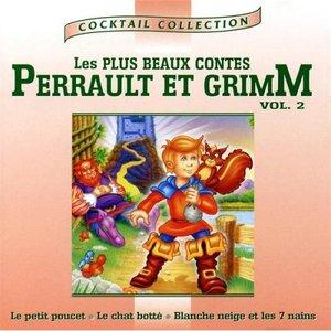 Les Plus Beaux Contes De Perrault Et Grimm Vol. 2