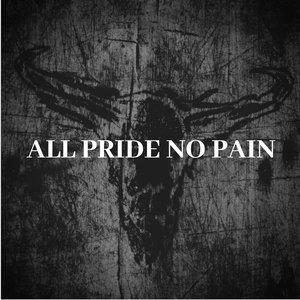 All Pride No Pain