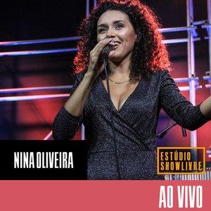 Nina Oliveira no Estúdio Showlivre (Ao Vivo)