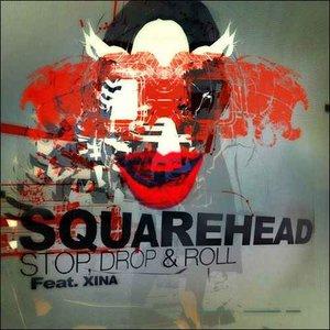 Stop Drop & Roll (feat. Xina)