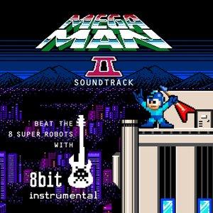 Mega Man 2 Soundtrack: Beat the 8 Super Robots With 8 Bit Instrumental