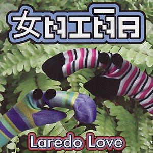 Laredo Love