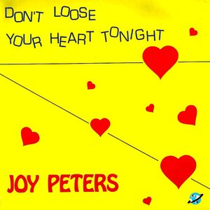 Don't Loose Your Heart Tonight