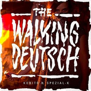 The Walking Deutsch (feat. Spezial-K)