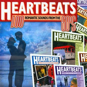 Heartbeats - 100 Romantic Sounds From The 60's