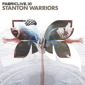 Fabriclive 30: Stanton Warriors