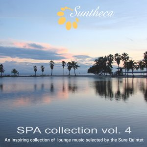 Spa Collection, Vol. 4 (An Inspiring Collection of Lounge Music Selected By the Sura Quintet)