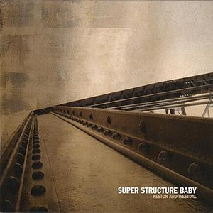 Super Structure Baby
